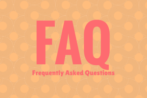 FAQs Frequently Asked Questions